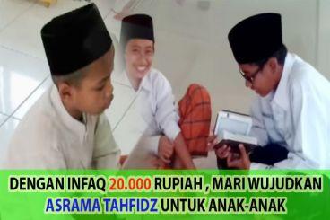 Pembangunan Asrama Tahfidz Anak