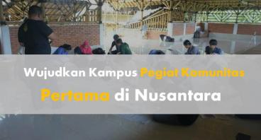 Wujudkan Kampus Komunitas Pertama di Nusantara