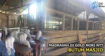 MADRASAH DI GOLO MORI NTT BUTUH MASJID