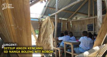 URGENT: DITIUP ANGIN KENCANG SD NANGA BOLENG ROBOH