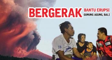 Bergerak Bantu Erupsi Gunung Agung, Bali