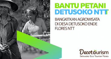Bangkitkan Industri Agrowisata Detusoko - Flores