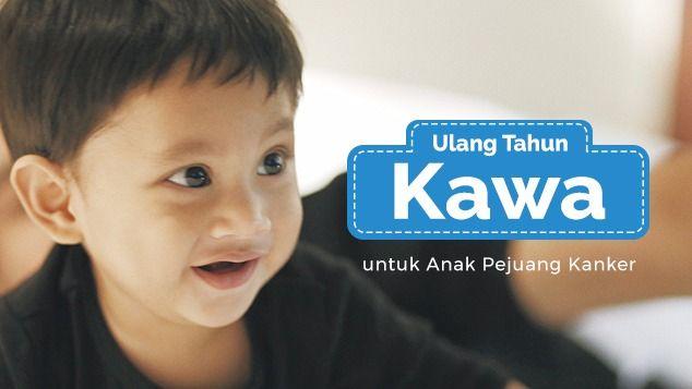 Ulang Tahun Kawa Untuk Anak-Anak Pejuang Kanker