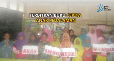 ANAK PEDALAMAN INDONESIA MENULIS