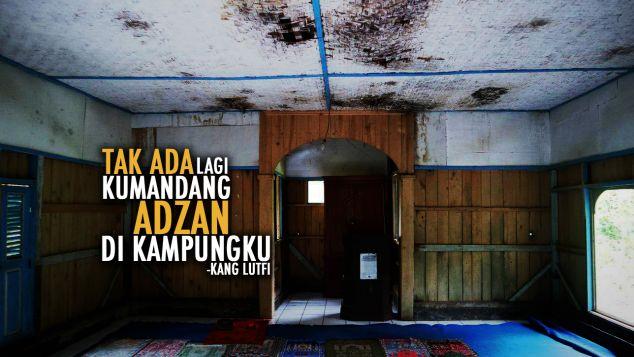 Tak Ada Lagi Adzan Di Kampung Nanggerang, Garut