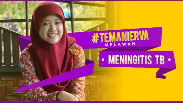 #TemaniErva Melawan Meningitis TB