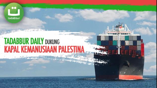 Tadabbur Daily untuk Kapal Kemanusiaan