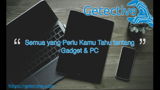 Mengenal Teknologi Lebih Dekat bersama Getective