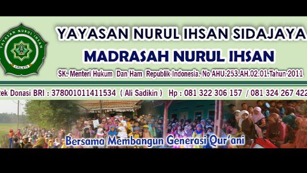Bangun Sarana Madrasah Nurul Ihsan Sidajaya