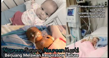 Bantu Noureen Berjuang Hadapi Respiratory Failure