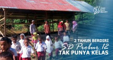 2 TAHUN BERDIRI, SD PROBUR 12 NTT TAK PUNYA KELAS