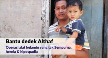 Bantu dedek Althaf Operasi Kelamin yang Sempurna