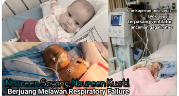 Bantu Nouren Hadapi Respiratory Failure Yuk