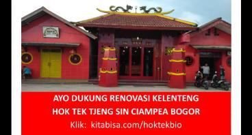 Renovasi Kelenteng Hok Tek Bio Ciampea - Bogor