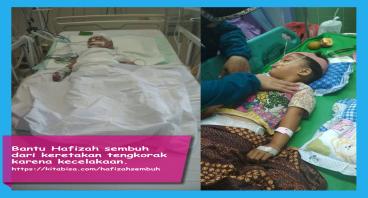 Bantu Hafizah sadar dari komanya