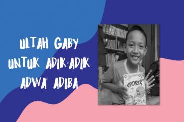 Ulang tahun Gaby untuk Rumah Belajar Adwa'Adiba