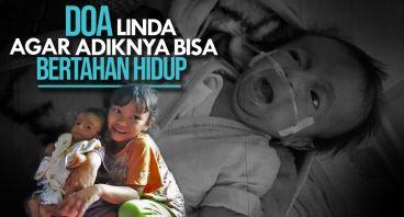 Kabulkan Doa Linda Untuk Adiknya Yang Kritis