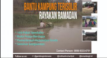 Bantu Kampung Terisolir Rayakan Ramadhan