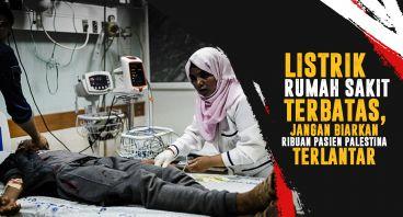 Selamatkan Ribuan Nyawa Pasien Palestina