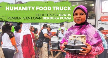 Humanity Food Truck: Truk Pemberi Buka Puasa