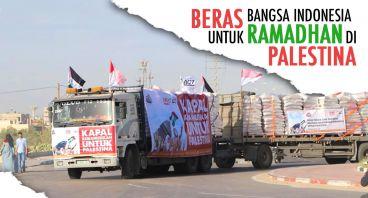 Beras Bangsa Indonesia untuk Ramadhan di Palestina