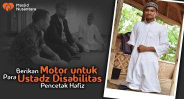 Motor untuk Ustadz Disabilitas Pencetak Hafiz