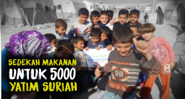 Paket Makanan Untuk 5.000 Pengungsi Yatim Suriah
