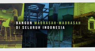Bangun Madrasah di Seluruh Nusantara