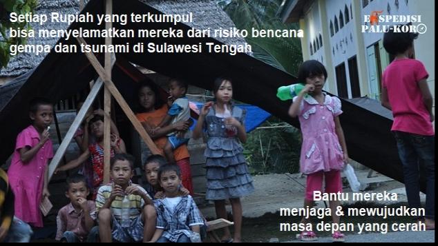 Bantu Sulteng Menghadapi Bencana Gempa & Tsunami