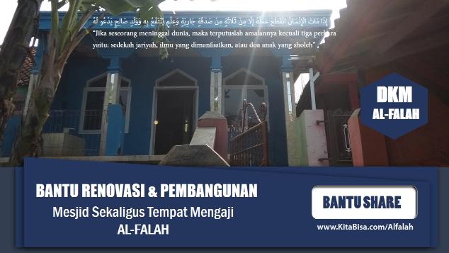 Renovasi Mesjid & Pembuatan Pesantren ( Al-Falah )
