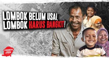 Pulihkan Kehidupan Lombok Pasca Bencana Gempa