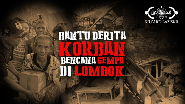 Bantu Derita Korban Bencana Lombok NTB