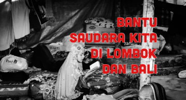 Bantu Saudara Kita di Lombok dan Bali
