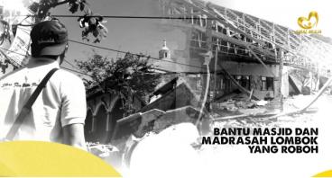 Bantu Masjid dan Madrasah Lombok yang Roboh