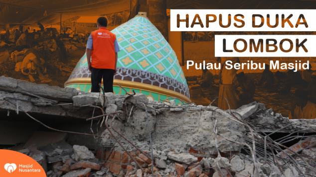 Bangun Kembali Masjid Hancur karena Gempa Lombok