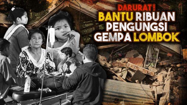 Bantu Ribuan Pengungsi Gempa Lombok NTB