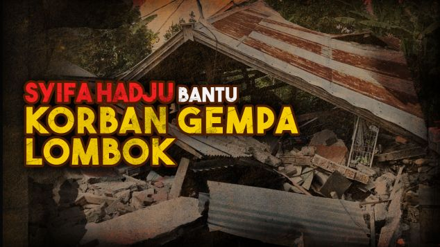Syifa Hadju Bantu Korban Lombok
