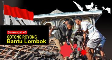 Gotong Royong Bantu Korban Lombok