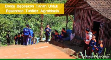 Bantu Bebaskan Tanah Untuk Pesantren Agrobisnis
