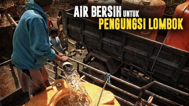 Air Bersih Untuk Korban Gempa Lombok
