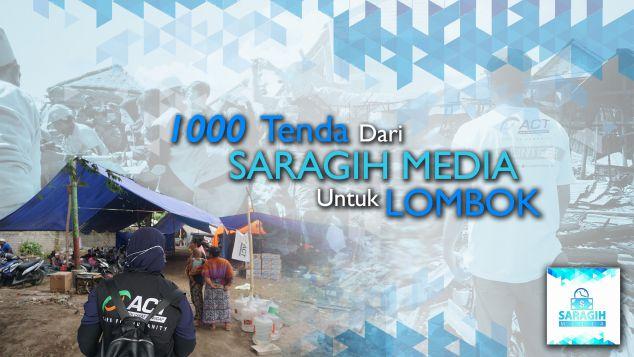 1000 Tenda Dari Saragih Media Untuk Lombok