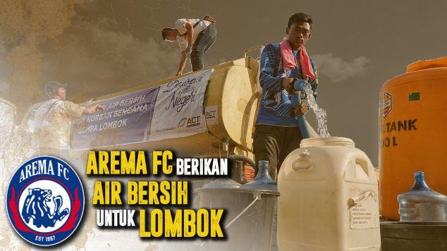 AREMA FC Bantu Berikan Air Bersih Untuk Lombok