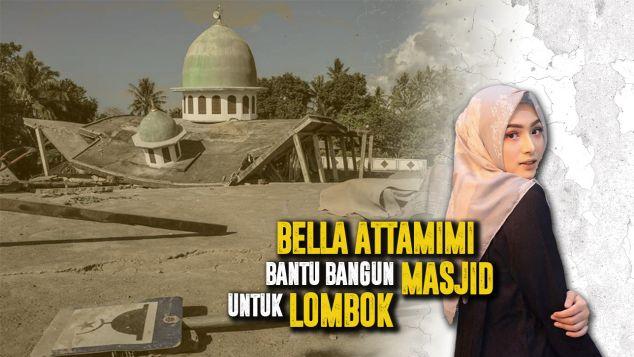 Bella Bantu Bangun Masjid Untuk Lombok