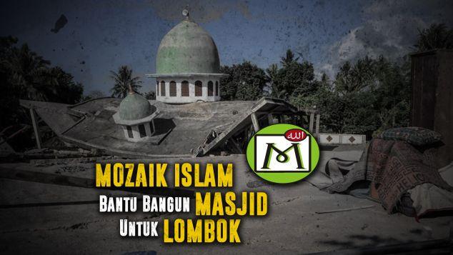 Mozaik Islam Bantu Bangun Masjid Lombok