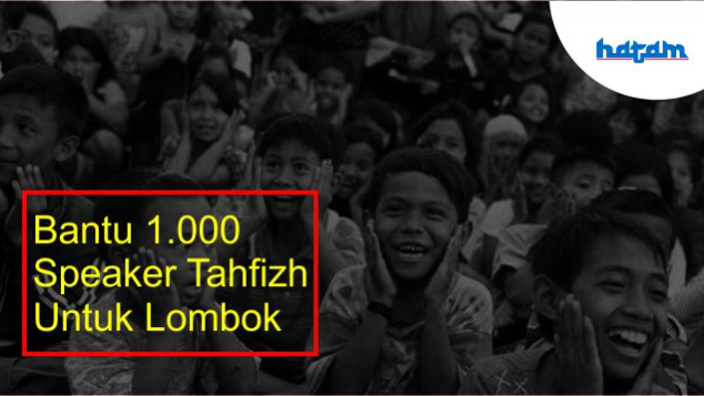 Bantu 1.000 Speaker Tahfizh untuk Lombok