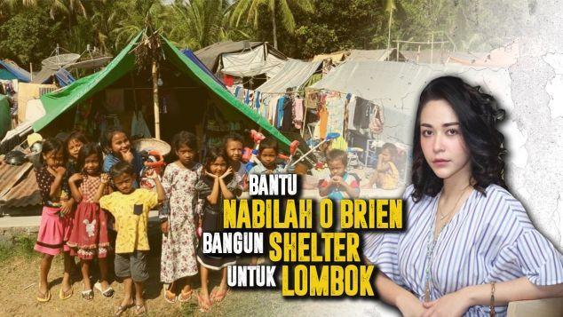 Nabilah Bantu Bangun Shelter Untuk Lombok