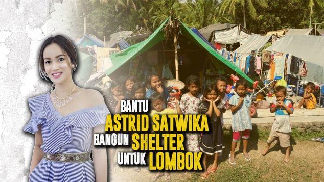 Astrid Bantu Bangun Shelter Untuk Lombok