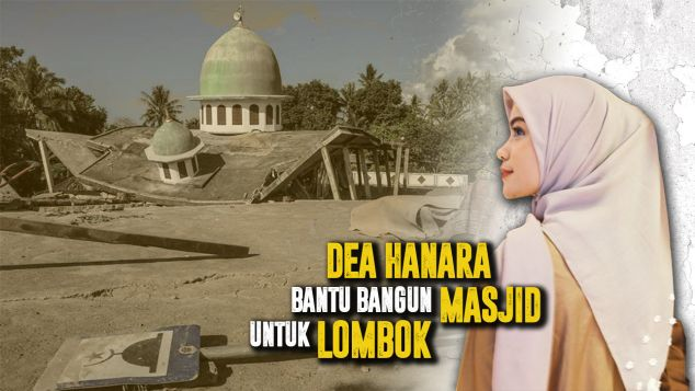 Dukung Dea Bangun Masjid Pengungsi Lombok