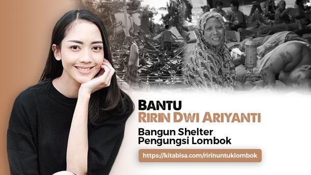 Bantu Ririn Bangun Shelter Untuk Lombok