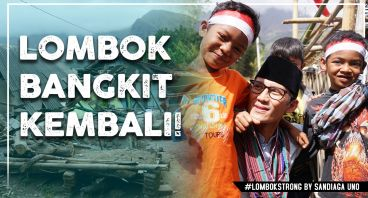 Semangat Bersama Bangkitkan Lombok Kembali